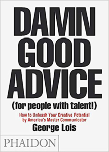 Book damn good advice