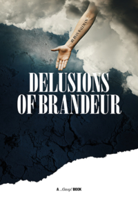 Book delusions of brandeur