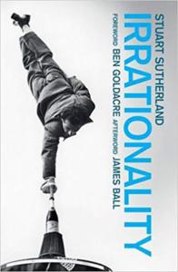 Book irrationality the enemy within stuart sutherland