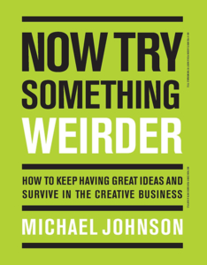 Book now try something weirder